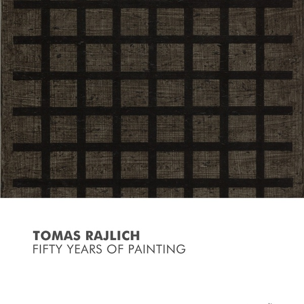 Opening Tomas Rajlich | Fifty years of Painting